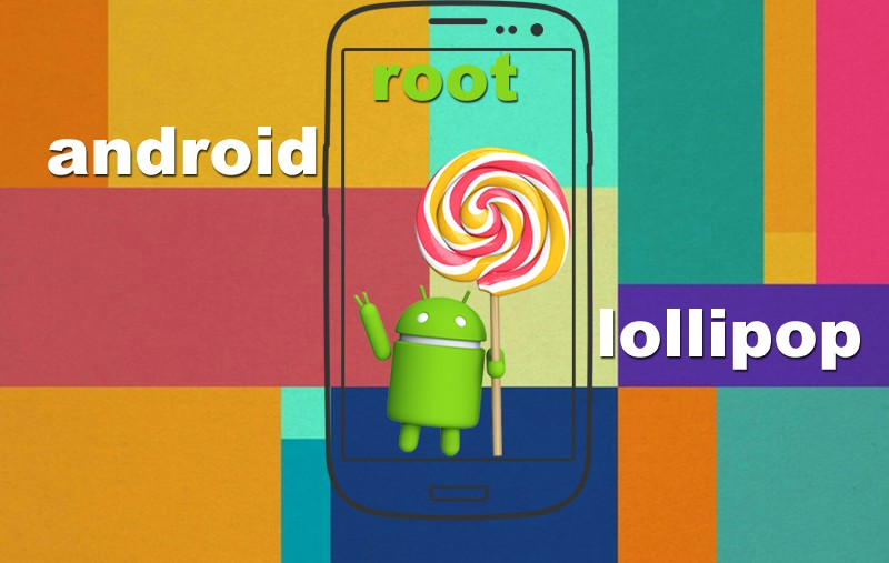 Android Lollipop ROOT