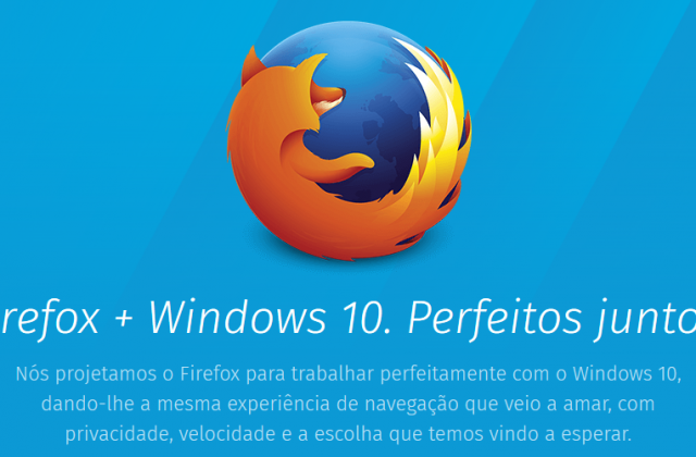 Firefox + Windows 10 – Mais seguro e com novo visual!