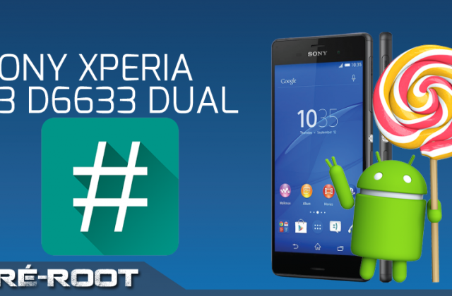 Como Rootear o Sony Xperia Z3 D6633 23.4.A.0.546 DUAL, Android Lollipop 5.1.1 [PRÉ-ROOT]