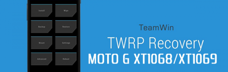TWRP Custom Recovery: Como instalar no MOTO G Android Lollipop 5.0.2