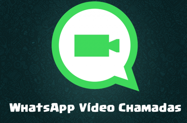 Videochamadas no WhatsApp – Vídeo Chats gratuitos no WhatsApp!
