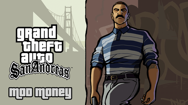 Grand Theft Auto: San Andreas v1.0.8 - Mod Money