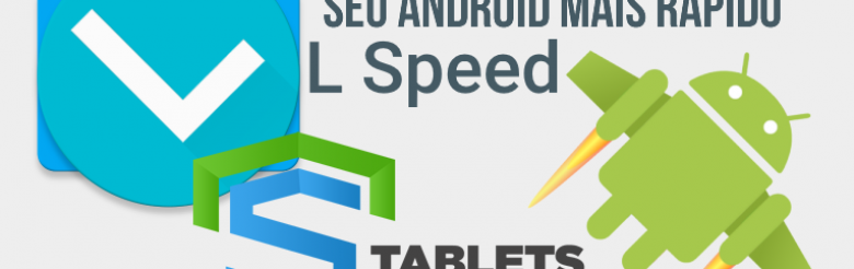 L Speed [ROOT] v1.4 Stable – Seu Android mais rápido!