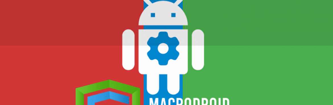 MacroDroid Device Automation v3.17.0 PRO – Android APK