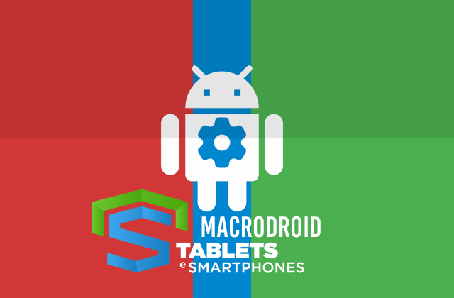 MacroDroid v3.17.4 build 8024 PRO APK – Seu Android automatizado