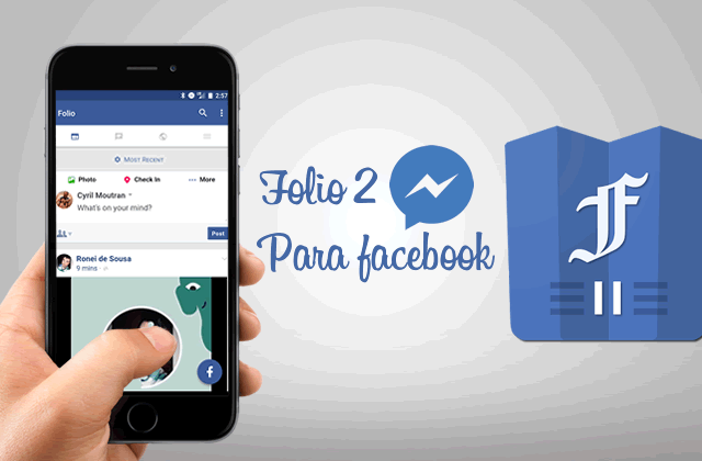 Folio 2 for Facebook & Messenger Premium v2.0.24 APK – Desbloqueado