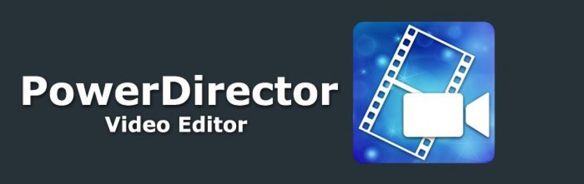 PowerDirector Video Editor v6.2.1 – Editor de Vídeos