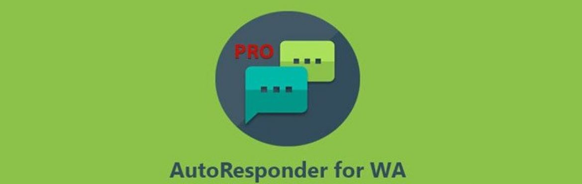 AutoResponder for Whatsapp Pro v9.96 Android APK