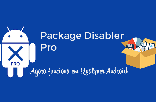 Package Disabler Pro (All Android) v10.8 APK – Qualquer Android