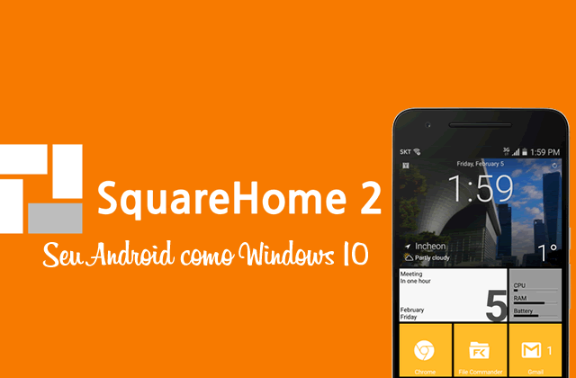 SquareHome 2 Premium v1.7.15 APK – Win 10 style para Android