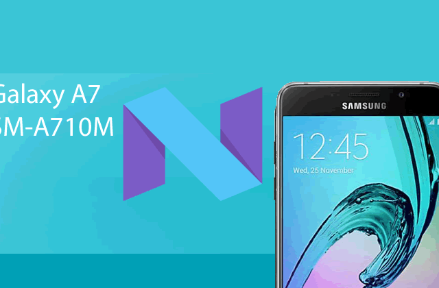 Samsung Galaxy A7 – Stock Rom SM-A710M Android Nougart 7.0